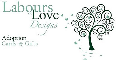 Labours of Love Designs, Adoption Greetings and Gifts